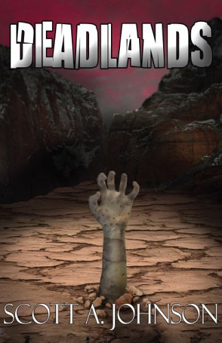 Deadlands by Scott A. Johnson