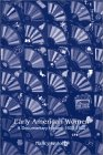 Early American Women: A Documentary History, 1600 - 1900