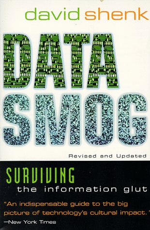 Data Smog by David Shenk