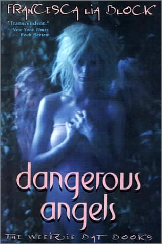 Dangerous Angels by Francesca Lia Block