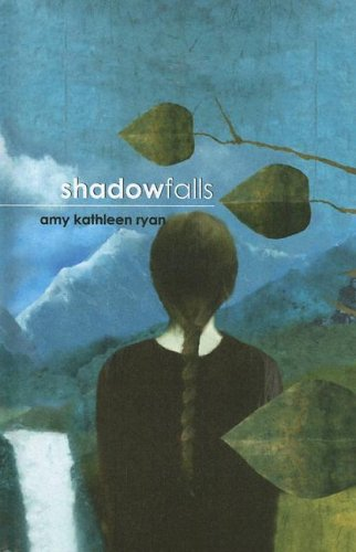 Shadow Falls by Amy Kathleen Ryan