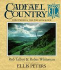 Cadfael Country. Shropshire & The Welsh Borders