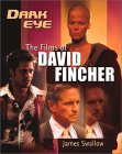 Dark Eye: The Films of David Fincher