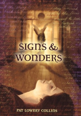 Signs & Wonders by Pat Lowery Collins