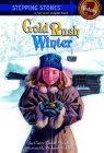 Gold Rush Winter (A Stepping Stone Book)