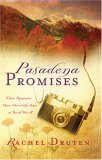 Pasadena Promises: Three Romances Grow Out of the Ashes of World War II