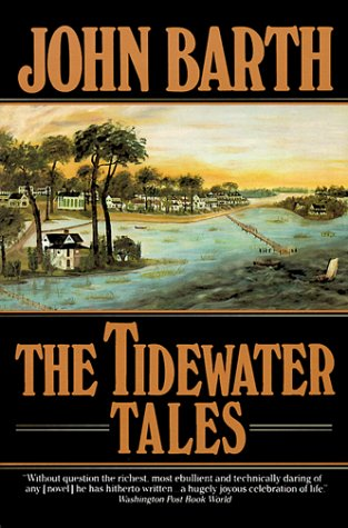 Tidewater Tales by John Barth