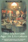 The Victorian Age In Literature by G.K. Chesterton
