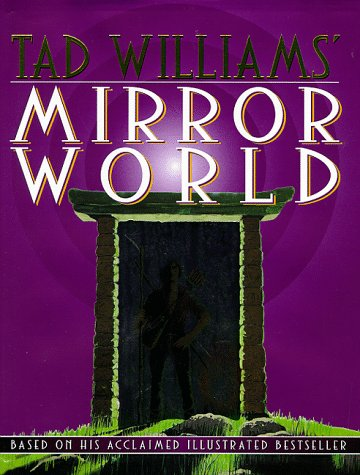Mirror World by Tad Williams