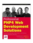 Professional PHP4 Web Development Solutions