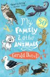 My Family & Other Animals by Gerald Durrell