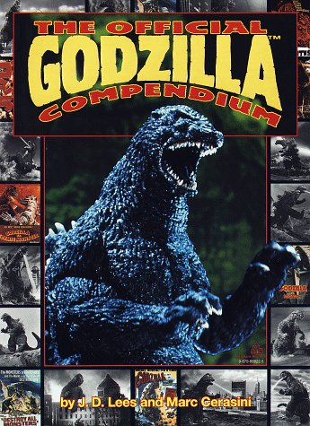 The Official Godzilla Compendium: A 40 Year Retrospective (Official Godzilla)