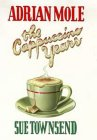 Adrian Mole: The Cappuccino Years (Adrian Mole, #5)
