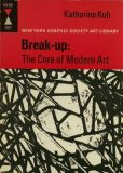 Break Up: The Core Of Modern Art