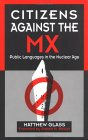 Citizens against the MX: Public Languages in the Nuclear Age