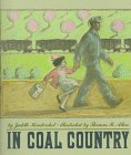 In Coal Country by Judith Hendershot