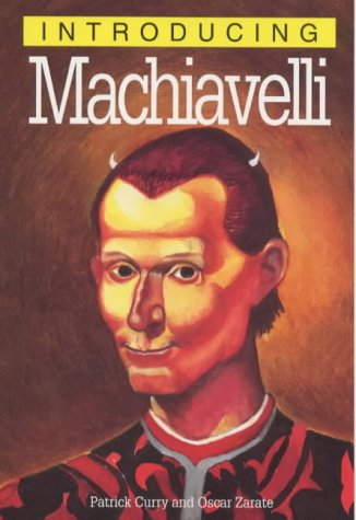 Introducing Machiavelli (Introducing... by Patrick Curry