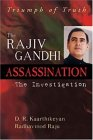 Triumph of Truth: The Rajiv Gandhi Assassination: The Investigation