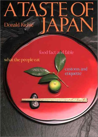 A Taste Of Japan by Donald Richie