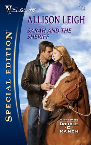 Sarah and The Sheriff (Return to the Double C Ranch) by Allison Leigh