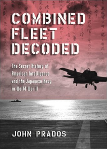 Combined Fleet Decoded by John Prados