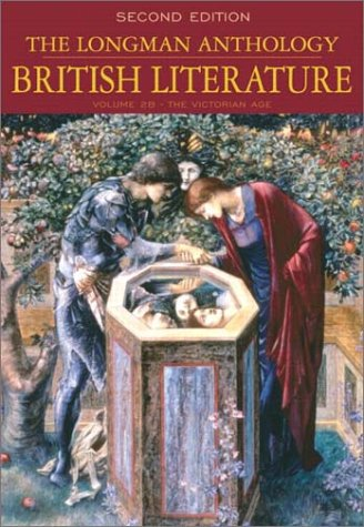 The Longman Anthology of British Literature, Volume 2b by William Chapman Sharpe