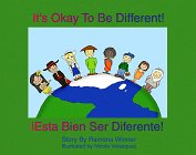 It's Okay To Be Different! Esta Bien Ser Diferente!
