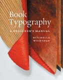 Book Typography: A Designer's Manual