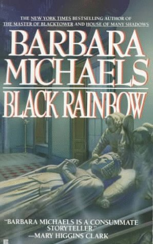 Black Rainbow by Barbara Michaels