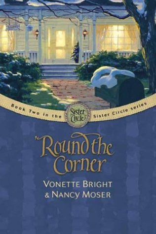 'Round The Corner by Vonette Bright