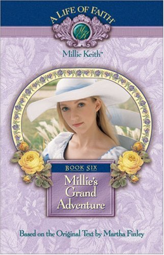 Millie's Grand Adventure by Martha Finley