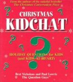 Christmas Kidchat: Holiday Questions for Kids (and Kids-At-Heart)