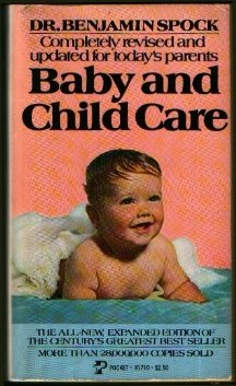 Dr. Spock's Baby and Child Care by Benjamin Spock