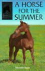 A Horse for the Summer (Sandy Lane Stables, #1)