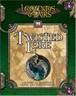 Legends & Lairs: Twisted Lore