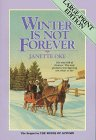 Winter is Not Forever (Seasons of the Heart, #3)