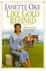 Like Gold Refined (A Prairie Legacy, # 4)