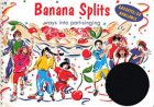 Banana Splits: Ways Into Part Singing