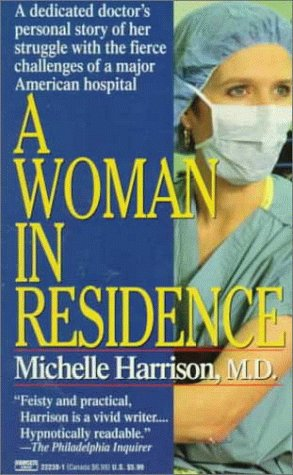 Woman in Residence by Michelle  Harrison