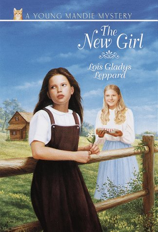 The New Girl by Lois Gladys Leppard