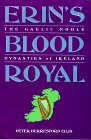 Erin's Blood Royal (History & Politics)