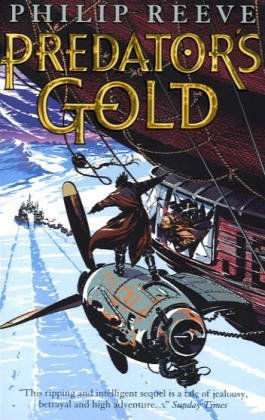 Predator's Gold (Mortal Engines Quartet, #2)