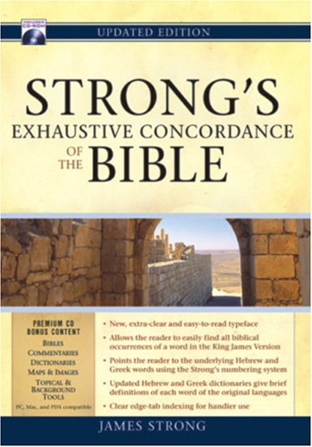 Strong's Exhaustive Concordance to the Bible by James Strong