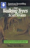The Walking Trees: And Other Scary Stories