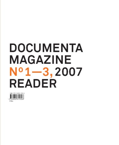 Documenta 12 Magazine No 1-3 Reader
