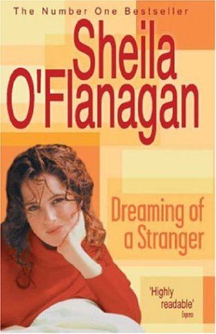 Dreaming Of A Stranger by Sheila O'Flanagan