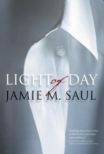 Light of Day by Jamie M. Saul