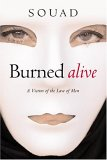 Burned Alive: A Victim of the Law of Men