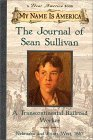 Journal Of Sean Sullivan, A Transcontinental Railroad Worker by William Durbin
