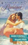 Rash Contract (Harlequin Romance, No 3054)